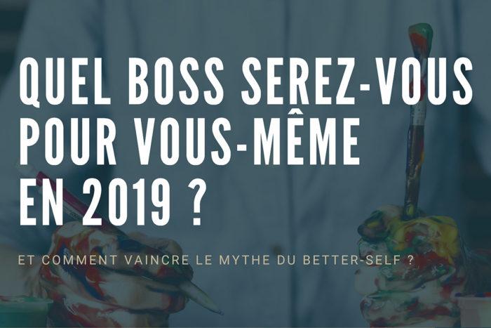 Workshop - Quel boss serez-vous pour vous-même en 2019 ?